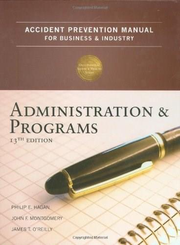 Accident Prevention Manual for Business & Industry: Administration and Programs, 13th Edition 9780879122805