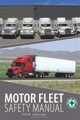 Motor Fleet Safety Manual, by National Safety Council, 5th Edition 5 w/CD 9780879122997