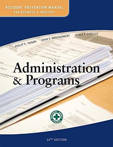 Accident Prevention Manual for Business and Industry: Administration and Programs, by NSC, 14th Edition 9780879123215