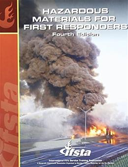 Hazardous Materials for 1st Responders, by IFSTA, 4th Edition 9780879393892