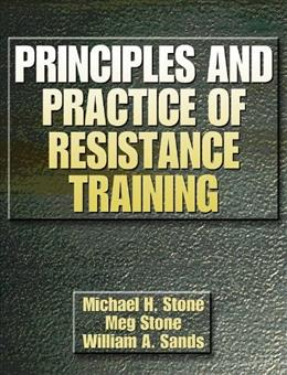 Principles and Practice of Resistance Training, by Stone 9780880117067