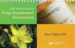 ADA Quick Guide to Drug-Supplement Interactions, by Agins 9780880914482