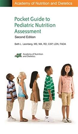 Academy of Nutrition and Dietetics Pocket Guide to Pediatric Nutrition Assessment, 2nd Edition 9780880914789