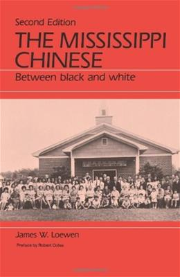 Mississippi Chinese: Between Black and White, by Loewen 2 9780881333121