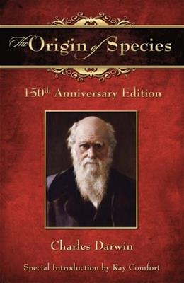 Origin of Species, by Darwin, 150th Anniversary Edition 9780882709192