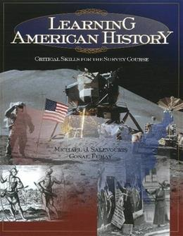 Learning American History: Critical Skills for the Survey Course 1 9780882959207