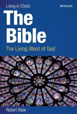 Bible: The Living Word of God, by Rabe 9780884899068