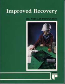 Improved Recovery (Oil and Gas Production) 9780886980443