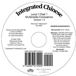 Integrated Chinese, by Chinese Language Program,Multimedia Companion Version 1.2, Level 1, Part 1, CD-ROM ONLY 9780887275999