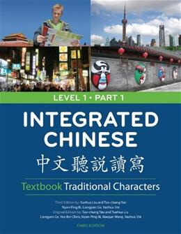 Integrated Chinese: Traditional Characters, by Yao, 3rd  Edition, Level 1, Part 1, Worktext 9780887276453