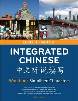 Integrated Chinese, by Yao, 3rd Edition, Level 1, Part 2, Workbook 9780887276743