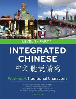 Integrated Chinese, by Yao, 3rd Edition, Level 1, Part 1, Workbook 9780887277337