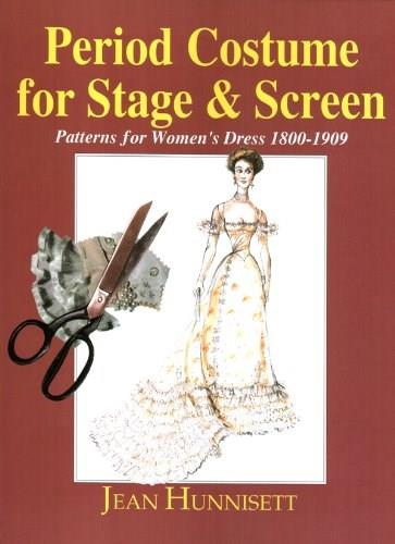 Period Costume for Stage and Screen, by Hunnisett 9780887346095