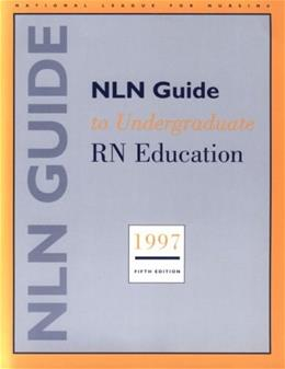 Nln Guide to Undergraduate Rn Education 5 SUB 9780887377372