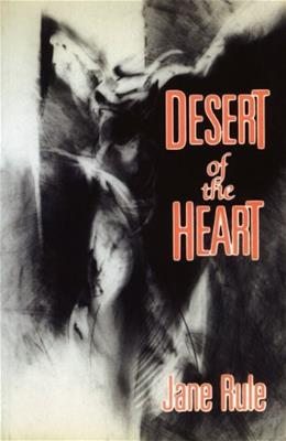 Desert of the Heart, by Rule 9780889223011