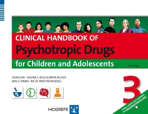 Clinical Handbook of Psychotropic Drugs for Children and Adolescents, by Elbe, 3rd Edition 9780889374560