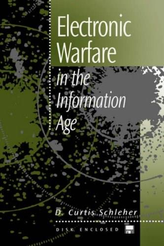 Electronic Warfare in the Information Age, by Schleher 9780890065266