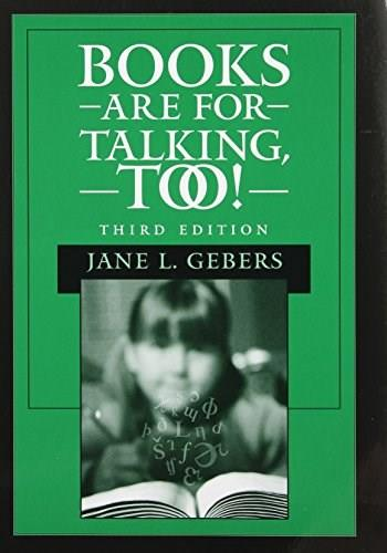 Books Are for Talking, Too!, by Gebers, 3rd Edition 9780890799024