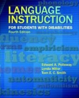 Language Instruction for Students With Disabilities, by Polloway, 4th Edition 9780891083511