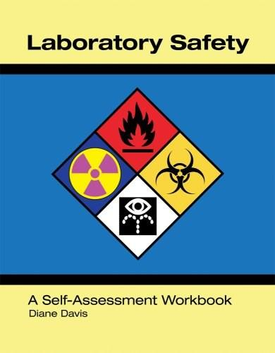 Laboratory Safety A Self-Assessment Workbook, by Davis 9780891895701