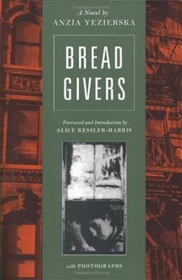 Bread Givers: A Novel, by Yezierska, 3rd Edition 9780892552900