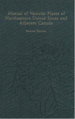 Manual of Vascular Plants of Northeastern United States and Adjacent Canada, by Gleason, 2nd Edition 9780893273651