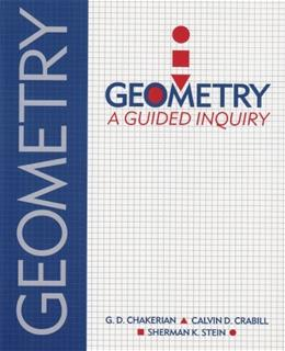 Geometry: A Guided Inquiry, by Chakerian, 2nd Edition 9780895824301