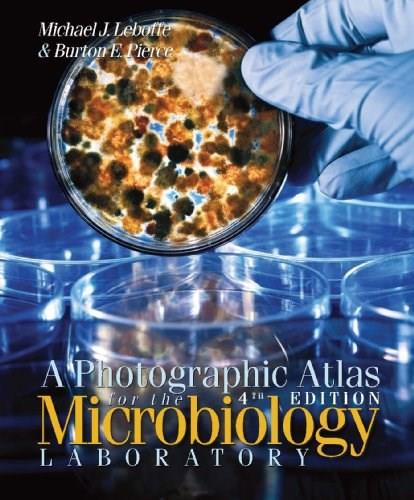 A Photographic Atlas for the Microbiology Laboratory 4 9780895828729