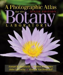 Photographic Atlas for the Botany Laboratory, by Rushforth, 6th Edition 9780895829481