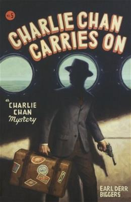 Charlie Chan Carries On: A Charlie Chan Mystery (Charlie Chan Mysteries) 9780897335942