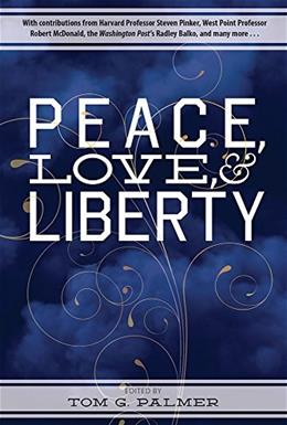 Peace, Love and Liberty, by Palmer 9780898031768