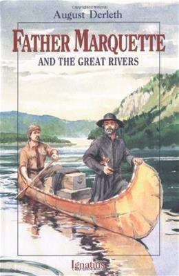Father Marquette and the Great Rivers (Vision Book) 9780898706642