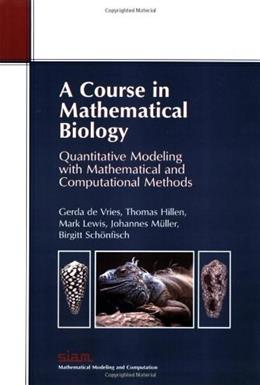 Course in Mathematical Biology, by Vries 9780898716122