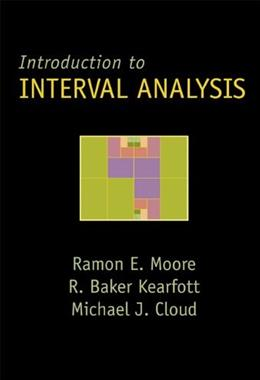 Introduction to Interval Analysis, by Moore 9780898716696