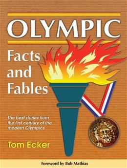 Olympic Facts & Fables 2nd 9780911521771