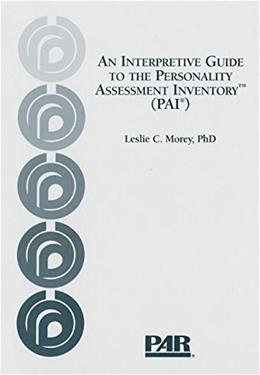 Interpretive Guide to the Personality Assessment Inventory, by Morey 9780911907223