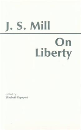 On Liberty, by Mill 9780915144433