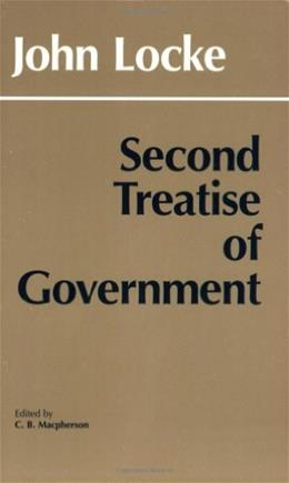 2nd Treatise of Government, by Locke 9780915144860