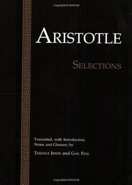 Aristotle: Selections, by Irwin 9780915145676