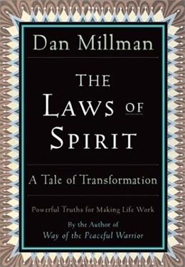 The Laws of Spirit: A Tale of Transformation 9780915811939