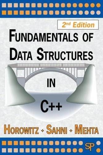 Fundamentals of Data Structures in C++, by Horowitz, 2nd Edition 9780929306377