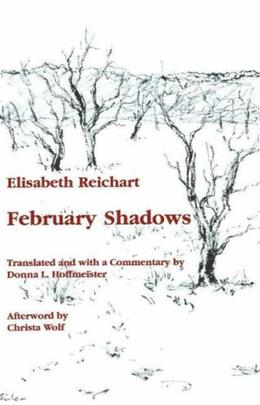 February Shadows (Studies in Austrian Literature, Culture, and Thought Translation Series) 9780929497020