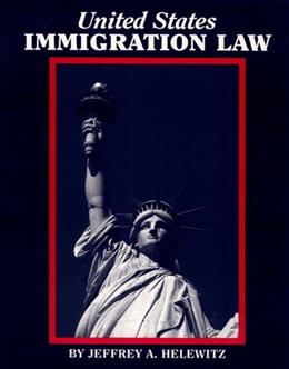 United States Immigration Law 1 9780929563466