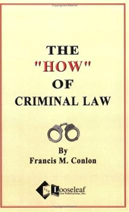The ``HOW of Criminal Law 6 9780930137229