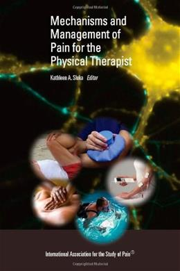 Mechanisms and Management of Pain for the Physical Therapist, by Slurka 9780931092770