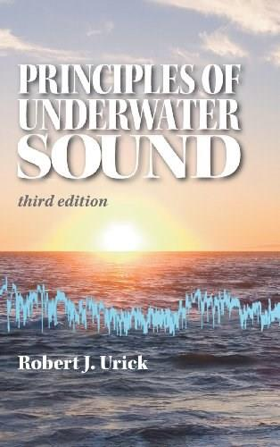Principles of Underwater Sound, by Urick, 3rd Edition 9780932146625
