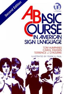 Basic Course in American Sign Language, by Humphries, 2nd Edition 9780932666420