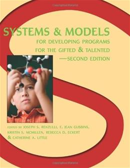 Systems and Models for Developing Programs for the Gifted and Talented, by Renzulli 9780936386447