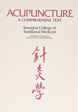 Acupuncture: A Comprehensive Text, by Hseuh 9780939616008
