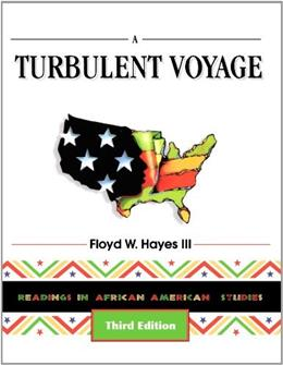 Turbulent Voyage: Readings in African American Studies, by Hayes, 3rd Edition 9780939693528